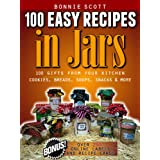 100 Easy Recipes In Jars ~ Bonnie Scott
