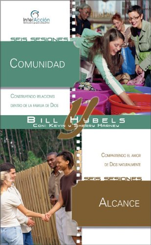 Comunidad/Alcance = Community/Reaching Out (Interacciones Para Grupos Pequenos)