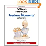 Warman's Field Guide to Precious Moments: Values and Identification by Mary Sieber