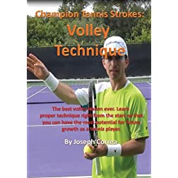 Champion Tennis Strokes: Volley Technique