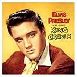 King Creole: The Original Elvis Presley Collection, Vol. 6