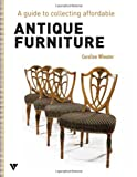 img - for Guide to Collecting Affordable Antique Furniture book / textbook / text book