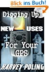 Digging Up New Uses for Your GPS