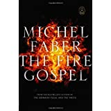 The Fire Gospelby Michel Faber