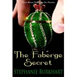 The Faberge Secret ~ Stephanie Burkhart