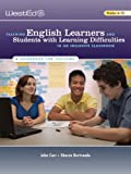Teaching English Learners and Students With Learning Difficulties in an Inclusive Classroom: A Guidebook for Teachers (0914409670) by John Carr