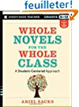 Whole Novels for the Whole Class: A S...