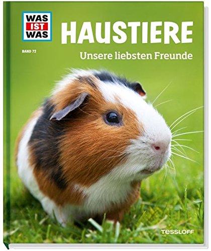 haustiere-unsere-liebsten-freunde-was-ist-was-sachbuch-band-72