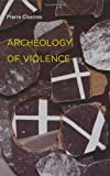 img - for Archeology of Violence (Semiotext(e) / Foreign Agents) book / textbook / text book