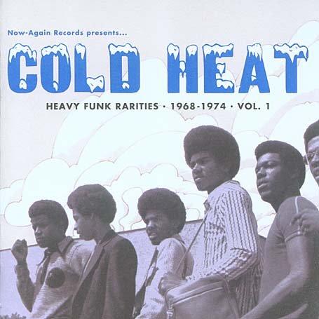 Various - Cold Heat: Heavy Funk Rarities 1968-1974, Vol. 1 - Zortam Music