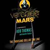 img - for Veronica Mars: An Original Mystery by Rob Thomas: The Thousand-Dollar Tan Line book / textbook / text book