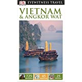 DK Eyewitness Travel Guide: Vietnam and Angkor Wat (Eyewitness Travel Guides)