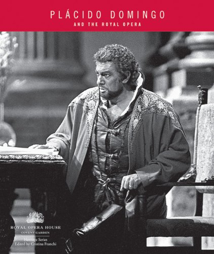 Placido Domingo and the Royal Opera