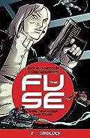 The Fuse Volume 2: Gridlock