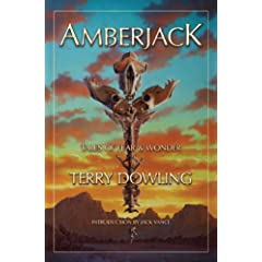 Amberjack: Tales of Fear and Wonder by Terry Dowling