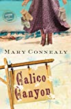 Calico Canyon (Lassoed in Texas #2)