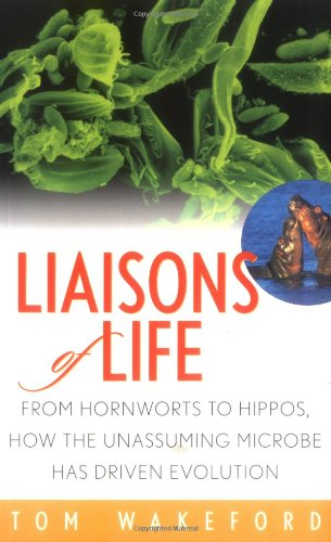 Liaisons of Life: From Hornworts to Hippos, How the...