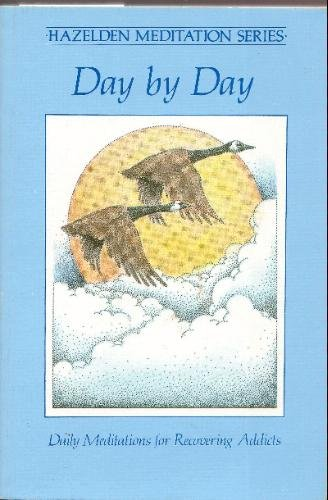Day By Day: Daily Meditations For Recovering Addicts front-755431