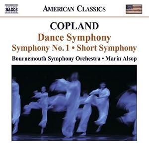 Copland: Dance Symphony / Symphony No. 1 / Short Symphony