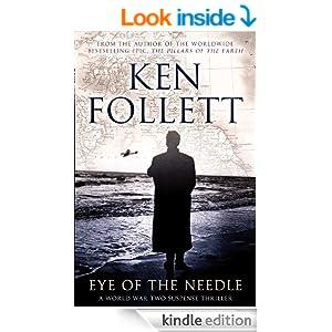 Eye of the Needle: A Novel - Kindle edition by Ken Follett ...
