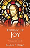img - for Epidemic of Joy: A Study of Acts 13 to 16 book / textbook / text book