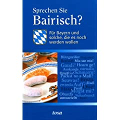 Experiences learning the Bavarian dialect - Life in Munich ...