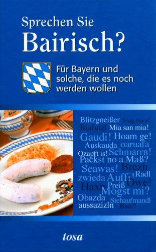 Sprechen Sie Bairisch ? - Buch