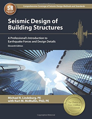 Seismic Design of Building Structures: A Professional's Introduction to Earthquake Forces and Design Details PDF