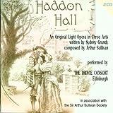 Arthur Sullivan: Haddon Hall