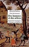 Petit dictionnaire des hommes et des arbres : Curiosités botaniques d'Europe et d'ailleurs par Marliave