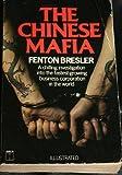 Chinese Mafia (0600203921) by Bresler, Fenton