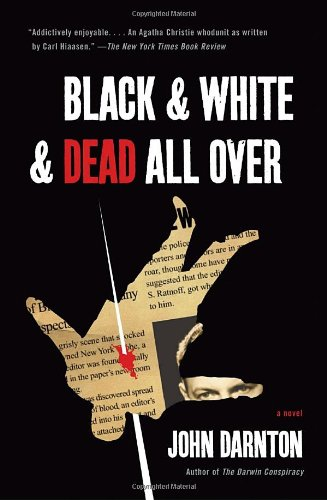 Black and White and Dead All Over, John Darnton