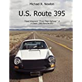 "U.S. Route 395: Travel the ""Three Flags Highway"" in a Classic Sports Car"