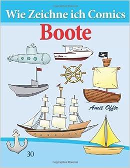 Wie Zeichne ich Comics - Boote: Zeichnen Bücher: Zeichnen für