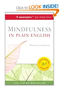 Mindfulness in Plain English: 20th Anniversary Edition [Deluxe Edition] [Paperback] — by Bhante Gunaratana