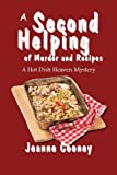 A Second Helping of Murder and Recipes: A Hot Dish Heaven Mystery