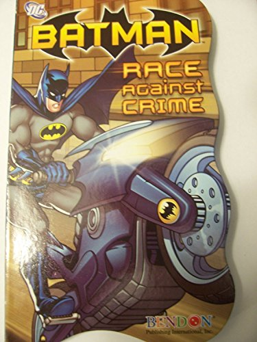 DC Comics Batman Shaped Board Book ~ Race Against Crime (2011)