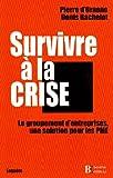 echange, troc Bachelot/d Orna - Survivre à la crise : Le groupement d'entreprises, une solution pour les PME