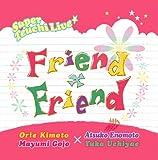 Friend×Friend