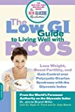 The Low GI Guide to Living Well with PCOS (New Glucose Revolution)