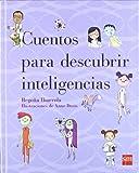 Cuentos para descubrir inteligencias (Padres y maestros)