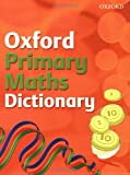 Oxford Primary Maths Dictionary 2008