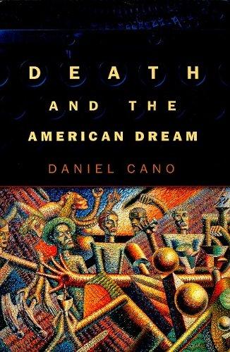 Death and the American Dream, DANIEL CANO