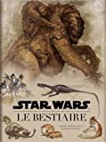 echange, troc Collectif - Star Wars : le bestiaire