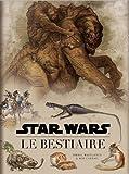 echange, troc Collectif - Star Wars : le bestiaire