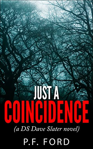 Just a Coincidence (DS Dave Slater Mystery Novels Book 2) PDF
