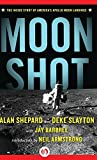 img - for Moon Shot: The Inside Story of America's Apollo Moon Landings book / textbook / text book