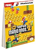 New Super Mario Bros 2 * Prima Official Game Guide