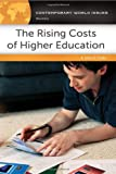 The Rising Costs of Higher Education: A Reference Handbook (Contemporary World Issues) thumbnail