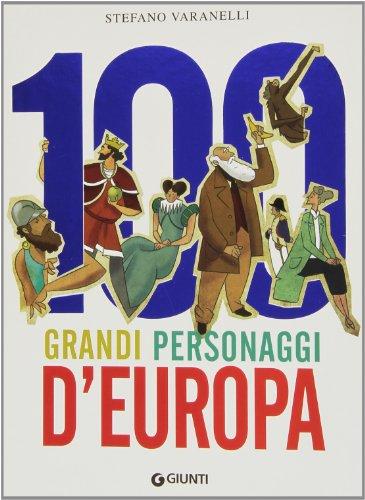 100 grandi personaggi d'Europa PDF